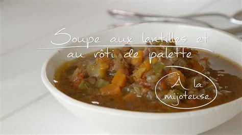 soupe aux lentilles et au rôti de palette à la mijoteuse