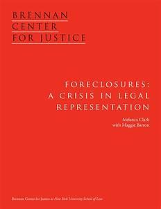 Foreclosures: A Crisis in Legal Representation | Brennan ...