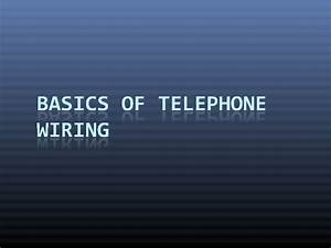 Basics Of Telephone Wiring