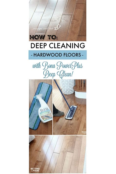 hardwood floor cleaning tips deep cleaning your hardwood floors setting for four