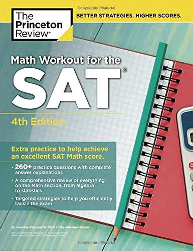 Math Workout For The Sat, 4th Edition Extra Practice To Help  Import It All
