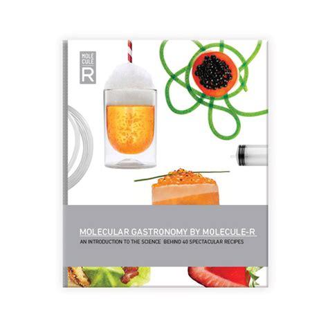 molecular cuisine molecular gastronomy recipe book 4 spoons molecule r