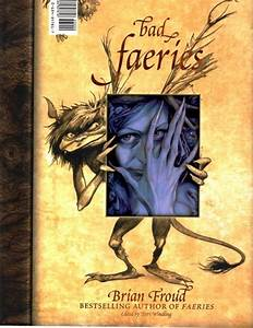 Good Faeries Bad Faeries | Brian Froud | First edition
