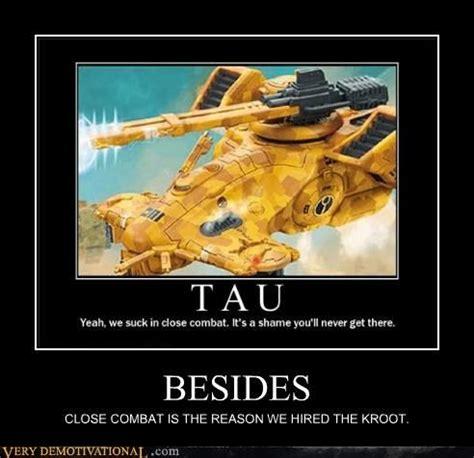 Tau Memes - 40k tau memes 40k memes pinterest warhammer 40k and meme