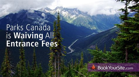 national park passes canada national park pass fees waived by parks canada