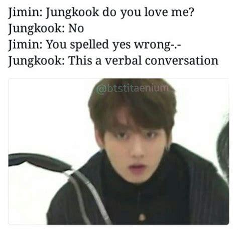 Jungkook Memes - who doesn t love jungkook memes jungkook fanbase amino