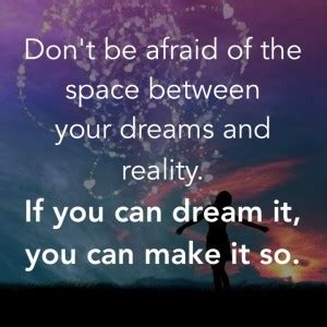 make your dreams a reality quotes quotesgram