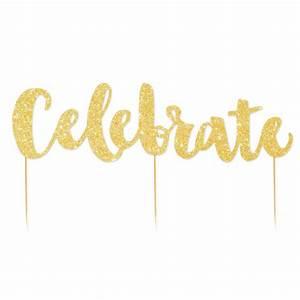 Celebrate Gold Glitter Cake Topper - Lark