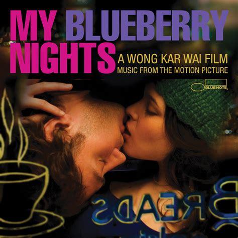 my blueberry nights my blueberry nights 2007
