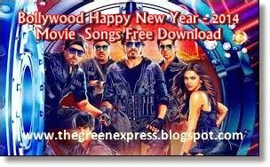 2014 happy new year hindi movie song on you tube happy new year 2014 songs free the green express
