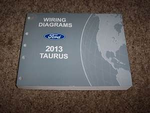 2013 Ford Taurus Electrical Wiring Diagram Manual Se Sel