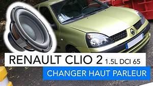 Changer Haut Parleur 206 : renault clio 2 comment changer un haut parleur youtube ~ Medecine-chirurgie-esthetiques.com Avis de Voitures