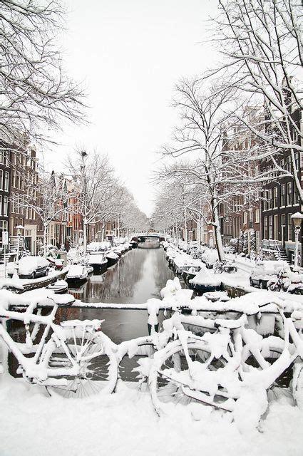 Snow In Amsterdam Travel Pinterest Snow Wanderlust