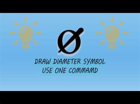 draw  diameter symbol  autocad youtube