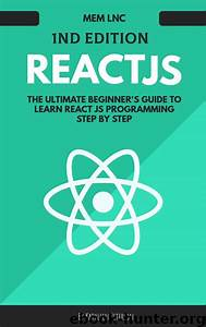 React Js  The Ultimate Beginner U0026 39 S Guide To Learn React Js