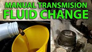 How To Change The Manual Transmission Fluid On A 2008 Or