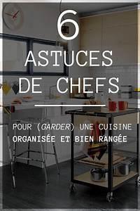 Rangement Cuisine Organisation : 6 astuces de chefs pour garder une cuisine organis e et ~ Premium-room.com Idées de Décoration