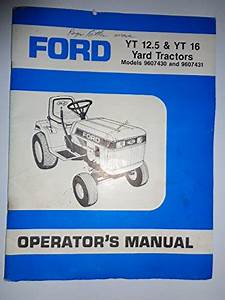 Ford Yt 12 5  U0026 Yt 16 Yard  Lawn Tractor Operators Owners Manual Se 4610