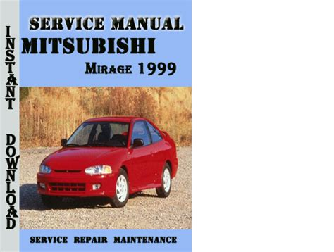 free car repair manuals 1999 mitsubishi mirage security system mitsubishi mirage 1999 service repair manual pdf download downloa