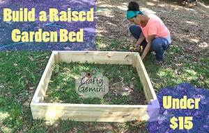 How to Build a Raised Garden Bed for Under $15! - Crafty