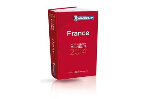 Guide Michelin France 2014  La Relève Est En Marche