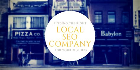 Local Seo Company by Finding The Right Local Seo Company For Your Business