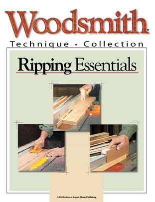 ripping essentials woodsmith plans  technique