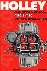 Holley Carburetor Handbook 4150  U0026 4160 Book Manual