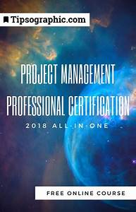 Project Management Professional Certification 2018 All