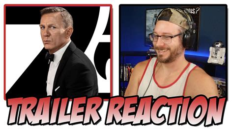 NO TIME TO DIE | Trailer 2 REACTION! - YouTube