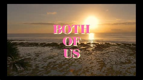 Both Of Us Ft. Stori [official Lyric Video
