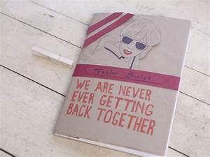 "Taylor Swift Gets Creative In Her ""We Are Never Ever ..."