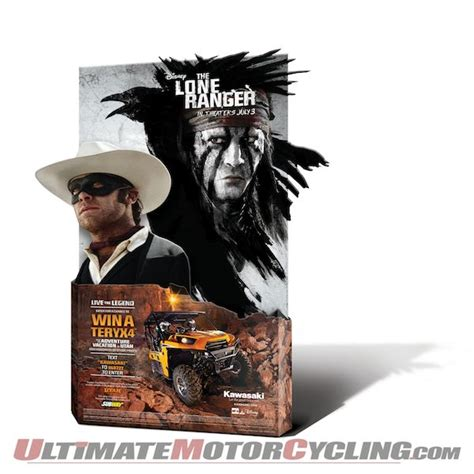lone ranger 2 kawasaki will live the legend in conjunction with the
