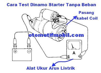 cara mengetes motor starter tanpa beban otomotif mobil