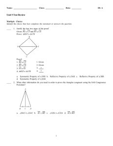 Ongun ingl wo triangles are congruent if there is a sequence of rigid transformations that carry one onto the other. Geometry - studyres.com