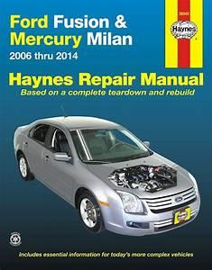 Ford Fusion  Mercury Milan Repair Manual