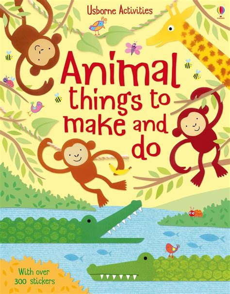 things to cook animal things to make and do at usborne books at home