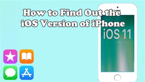 how to find out what iphone i how to find out the ios version of iphone or