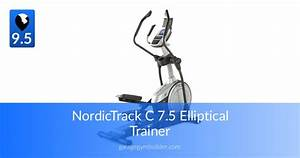 Nordictrack Elliptical Trainers Review January 2020