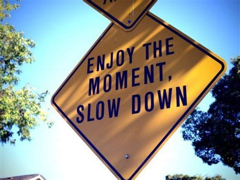 Slow Moving Time Quotes