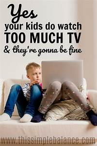 Yep, Your Kids Watch Too Much TV, and That's O.K. | This ...