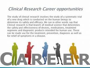 securing a career in clinical research holds promise With clinical research career
