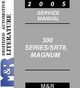 2005 Chrysler 300   300c Service Manual