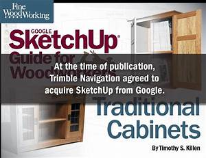 Fine Woodworking U0026 39 S Google Sketchup U00ae Guide For Woodworkers