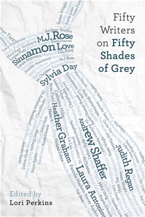 fifty writers  fifty shades  grey  lori perkins