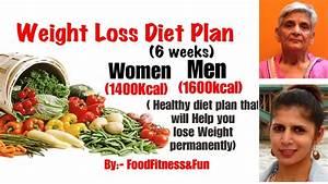 Weight Loss Diet Plan For 6 Weeks For Men  U0026 Women