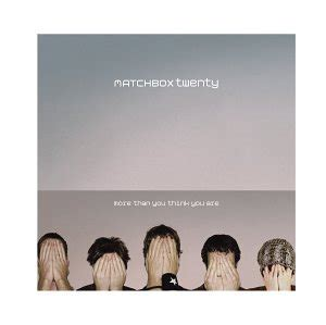 Matchbox Twenty  More Than You Think You Are Amazoncom