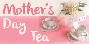 Mother's Day Tea!