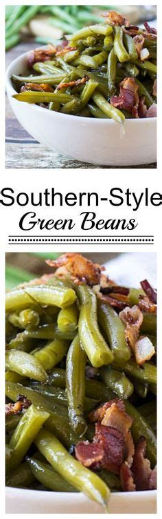 Southern holiday dishes everyone should know how to make. Southern-Style Green Beans | Recipe | Thanksgiving dinner menu, Thanksgiving side dishes ...