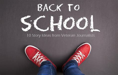 school  story ideas  veteran journalists